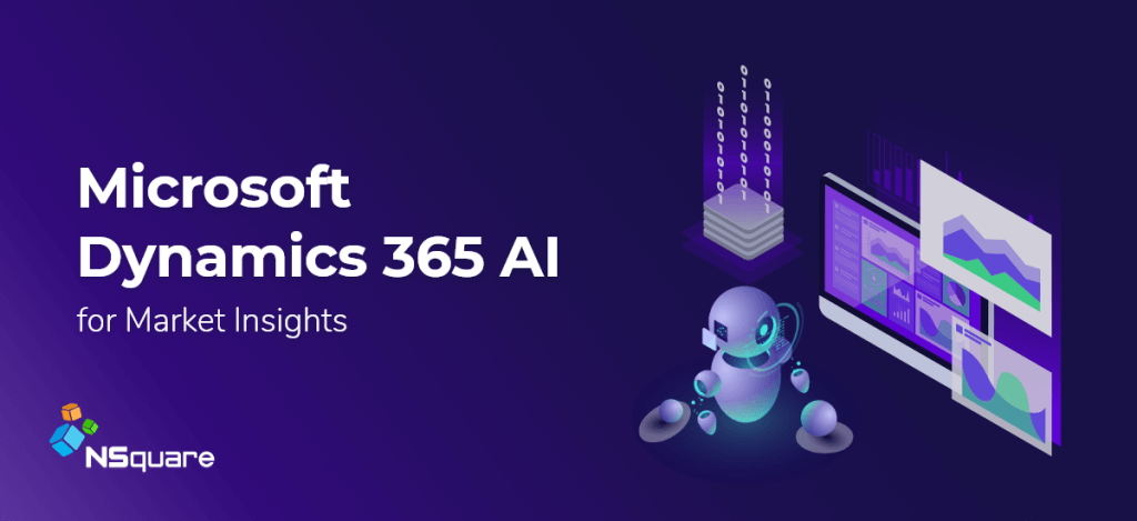 Microsoft Dynamics 365 AI for Market Insight