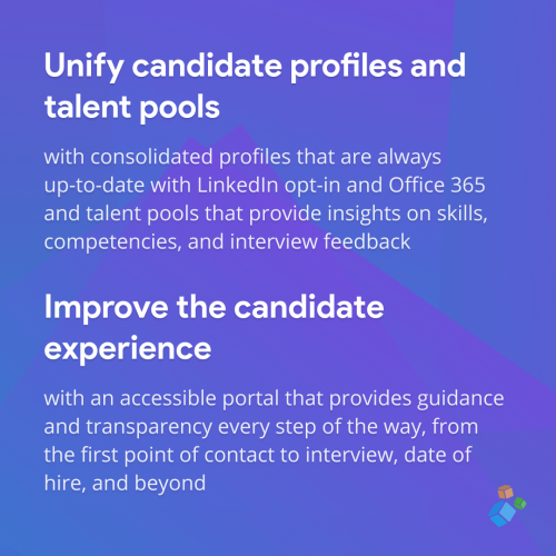 Unify candidate profiles and talent pools
