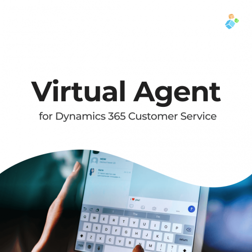 Virtual Agents for Dynamics 365 Customer Service