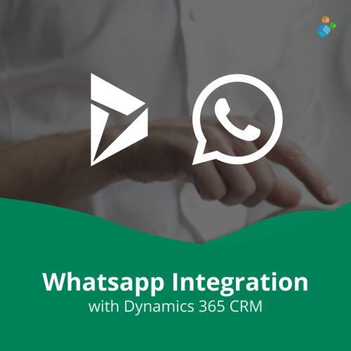 Whatsapp Integration with Dynamics 365 CRM